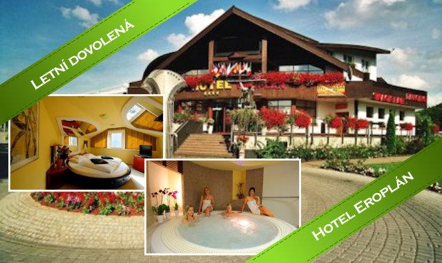 Letní dovolená v hotelu Eroplán s maximálním pohodlím